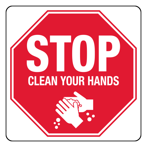AeroSupplies Stop Clean Your Hands Sign (Poly)>